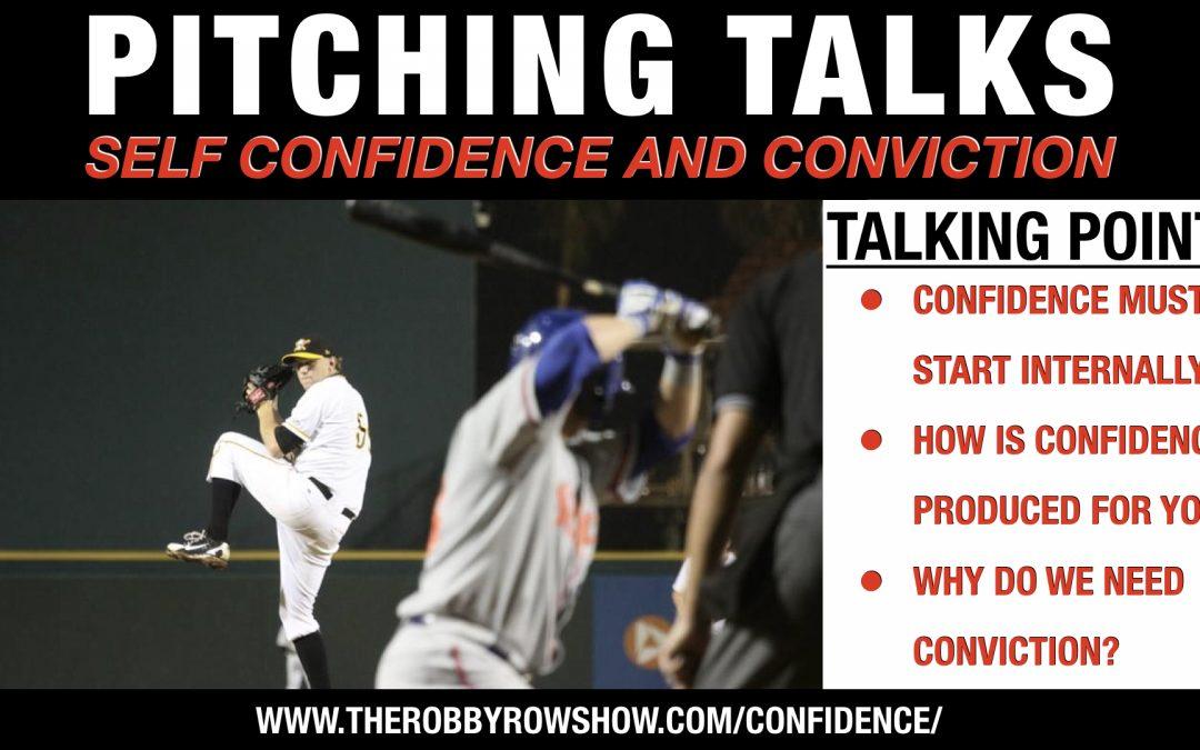 Self Confidence + Conviction