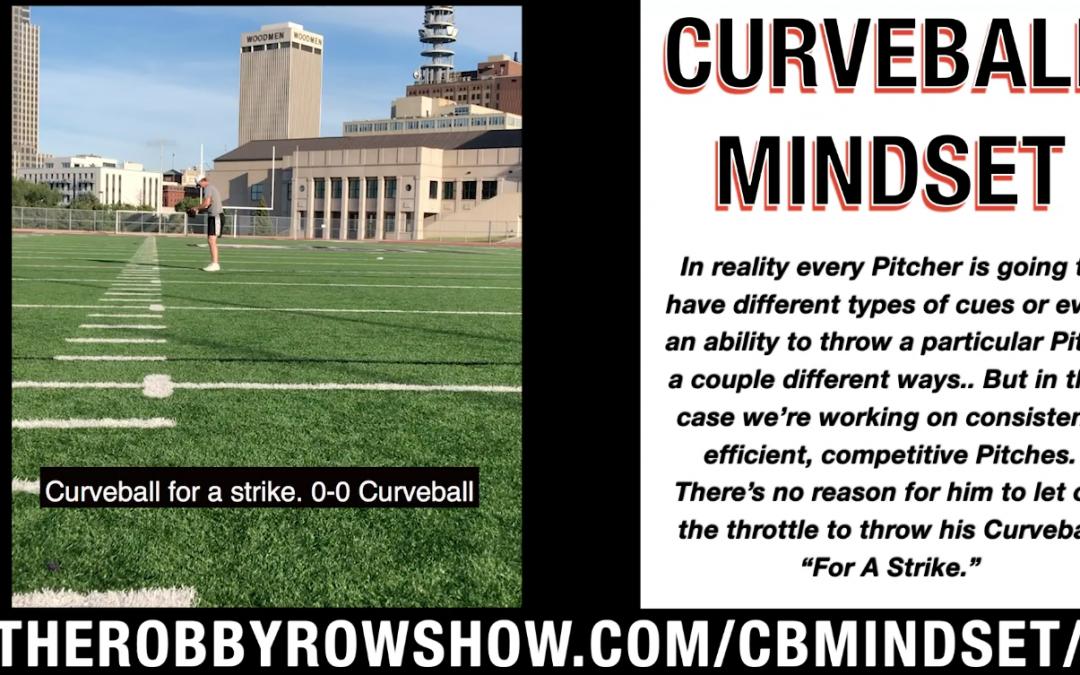 Curveball Mindset