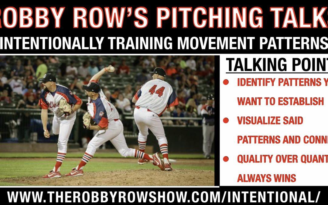 Intentionally Training Movement Patterns