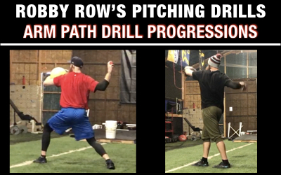 Arm Path Drills – Robby Row's Pitching Drills