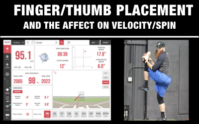 Finger/Thumb Placement + It's Affect on Velocity and Spin